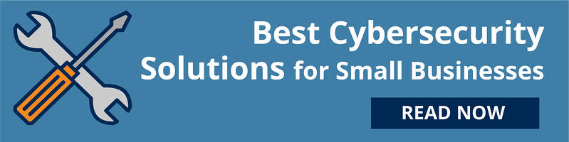 Best cybersecurity solutions for small businesses.