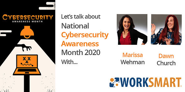 WorkSmart celebrates cybersecurity awareness month with a video series!